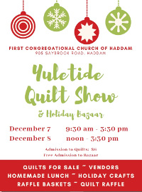 First Congregational Church of Haddam's Annual Yuletide Quilt Show