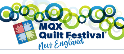 MQX Quilt Festival - Cancelled - Manchester, NH