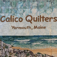Calico Quilters 2020 Show - Postponed - Falmouth, ME